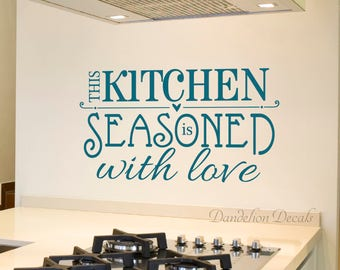 Kitchen Decal - This Kitchen Is Seasoned With Love - Kitchen Decor - Removable Wall Decal - Kitchen Wall Sticker