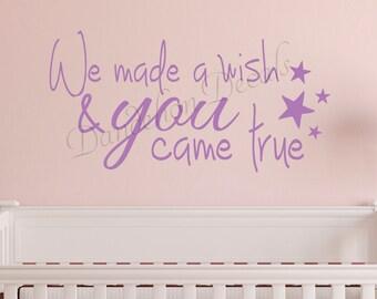 Nursery Decor - Nursery Wall Decal - We Made A Wish - Girl Nursery Decal - Boy Nursery Decal - Vinyl Lettering