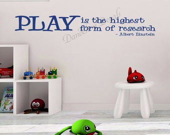 Play Is the highest form of research - Albert Einstein Quote - Wall Decal