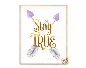 Stay True Wall Decor, Girl Purple Bedroom Wall Art, Lavender Arrow Art Print, Gold Foil Art Print