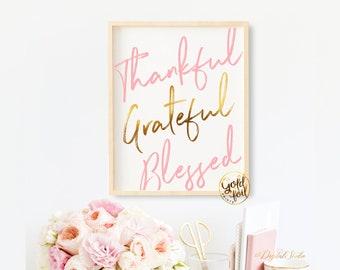 Thankful Grateful Blessed Art Print| Teen Bedroom Decor | Christian Wall Art | Gold Foil Art | Motivational Quote Art Print