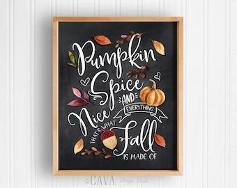 Fall Decor, Autumn Decor, Pumpkin Quote, Thanksgiving Decor, Fall Decor, Pumpkin Spice and Everything Nice, Printable Wall Art