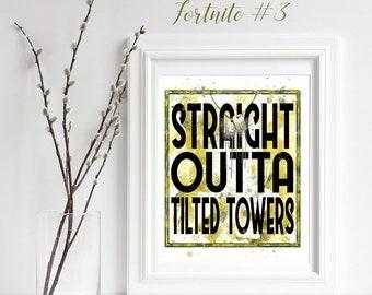 Fortnite Print Straight outta tilted towers, Fortnite Decor, Fortnite Wall Art, gift for him, battle royal, Fortnite poster printable, Gamer