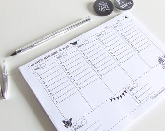 My Weekly Never Ending To do List - Planner Notepad  - Desk Pad - Undated Planner - Illustrated