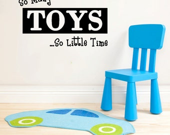 Items Similar To So Many Toys So Little Time Vinyl Wall