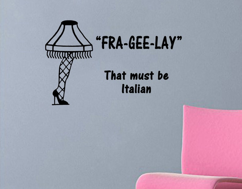A Christmas Story quote-Fra-Gee-Lay-with leg lamp wall decal image 0