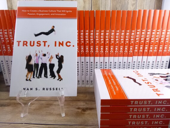 Nan S. Russell Author Signed Book | Trust, Inc. How to Create a Business Culture That Will Ignite Passion, Engagement ... | Published 2014