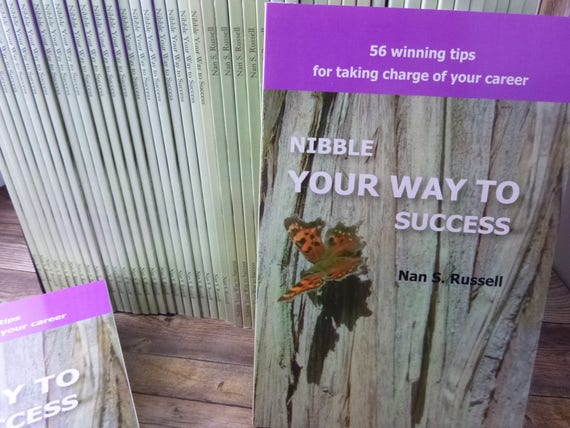 Nan S. Russell Author Signed Book | Nibble Your Way to Success, 56 Winning Tips for Taking Charge of Your Career | Published 2007