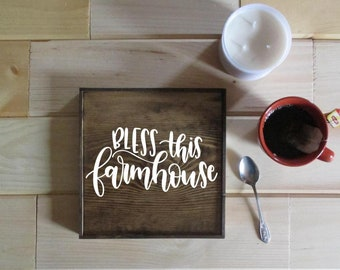 Bless this farmhouse.  Wooden sign.  Made to order rustic wooden farmhouse sign.  White and wood sign.  Bless this farmhouse home decor.