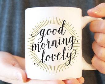 Good Morning Lovely Etsy