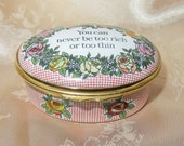 Vintage Halcyon Days Bilston Battersea Oval Enamel Hinged Pill Box - Floral Decor quot You Can Never Be Too Rich Or Too Thin quot Red White checks