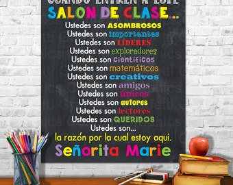 En Español When You Enter This Classroom Spanish Rules Teacher Appreciation Sign Poster Inspirational Classroom Chalkboard w/ Custom Name
