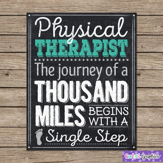 Physical Therapist Therapy Inspirational Quote A Journey Of A Thousand Sign Poster Chalkboard Chalk Subway Wall Art Gift 16x20 8x10