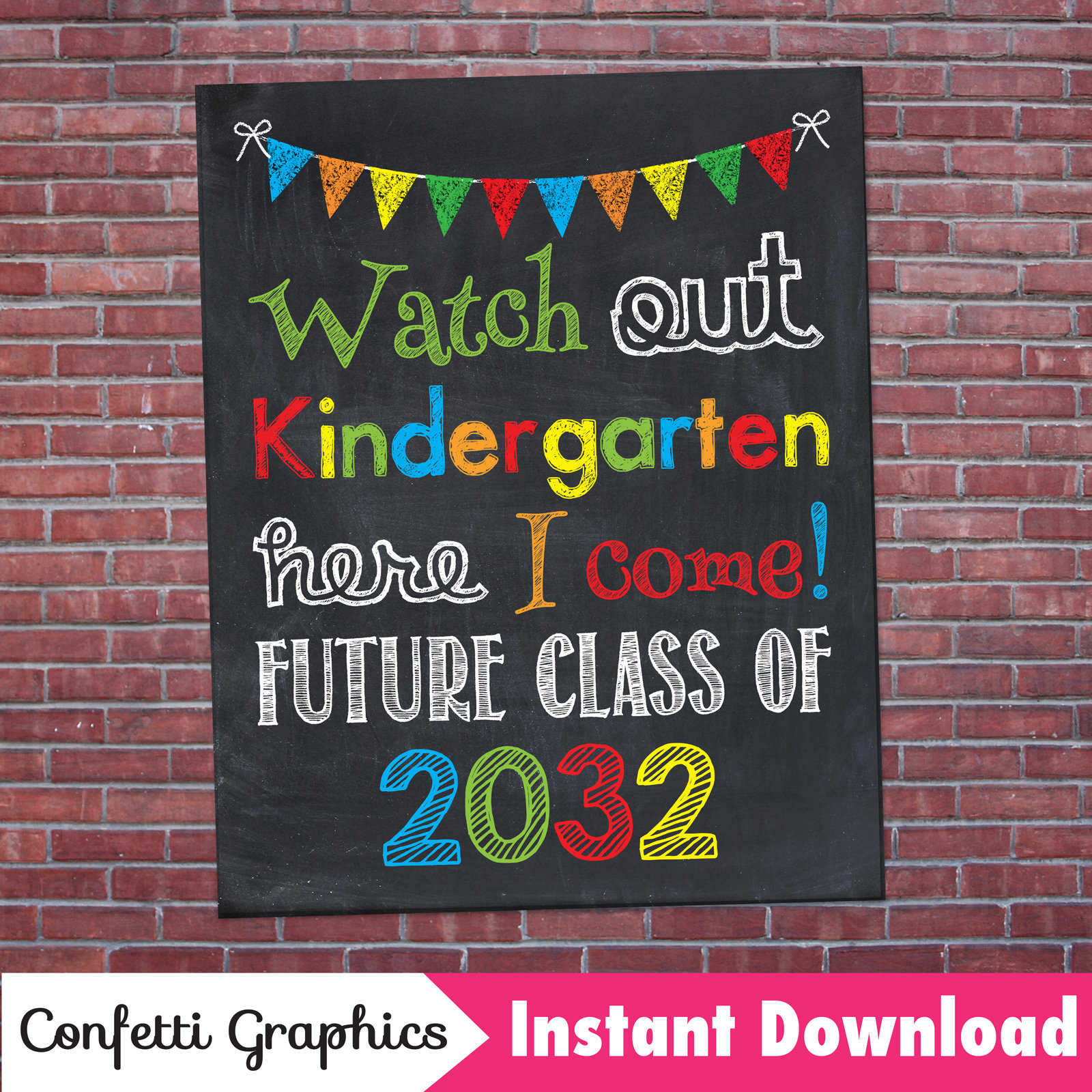 Watch Out Kindergarten Here I Come Future Class 2032 K