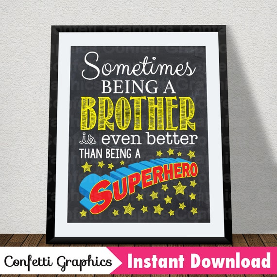 Sometimes Being A Brother Is Better than Being A Superhero Chalkboard Cute  Quote Baby Reveal Announcement Decor // 16x20 // Instant Download