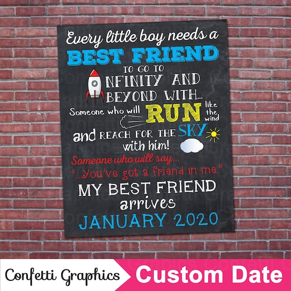 Toy Story Buzz Light Year You have a friend in me Best friend Chalkboard  Pregnancy Announcement Baby Reveal Chalk Poster Sign Photo Prop