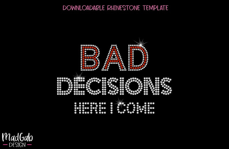 Rhinestone Template Party shirt Bad Decisions rhinestone svg girls night out bachelorette party