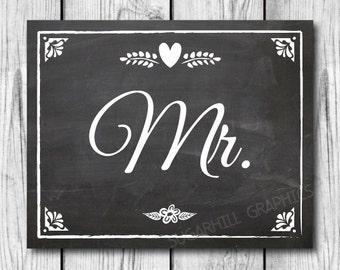 Chalkboard Mr Sign, Wedding Sign, Printable Wedding Sign, Chalkboard Wedding Mr Sign, Wedding Decor, Wedding Signage, Instant Download