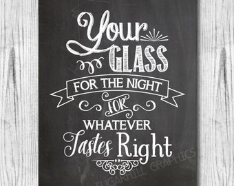 Chalkboard Wedding Sign, Printable Wedding Sign, Chalkboard Your Glass for the Night Sign , Wedding Decor, Wedding Signage, Instant Download