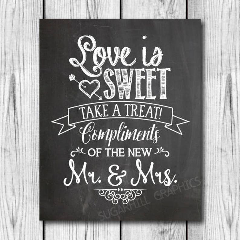 Chalkboard Wedding Sign Printable Wedding Sign Wedding Decor Wedding Signage Chalkboard Wedding Love Is Sweet Sign Instant Download