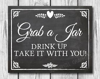 Chalkboard Wedding Sign, Printable Wedding Sign, Grab a Jar Wedding Sign, Wedding Decor, Wedding Signage