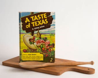 A Taste of Texas Cookbook by Jane Trahey Published 1949 by Random House for Compiled for Neiman-Marcus Vintage Cookbook Texas Recipes