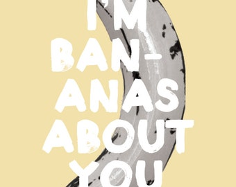 sarcastic/funny/love greeting card - i'm bananas about you