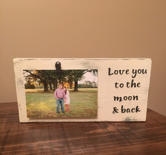 Love You To The Moon Back Picture Frame Clip Picture Etsy