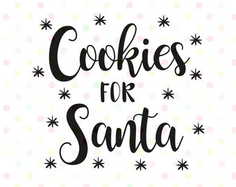 Cookies for Santa with Stars SVG, PNG,  Instant Download, Cricut and Silhouette