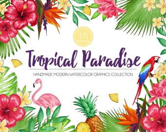 Tropical Paradise Graphics Collection -  Modern Watercolor Floral Clipart Watercolor Flower Set