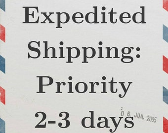 Expedited Priority Shipping