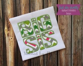 Big Sis Applique Design - Embroidery Machine Pattern Big Sister