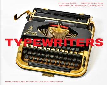 AUTHOR SIGNED  -  TYPEWRITERS  Iconic Machines from the Golden Age of Mechanical Writing - Dated - limited supply