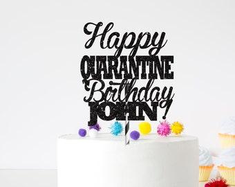 Quarantine birthday cake topper, Custom Cake Topper, Personalized Cake Topper, birthday cake topper, Quarantine birthday