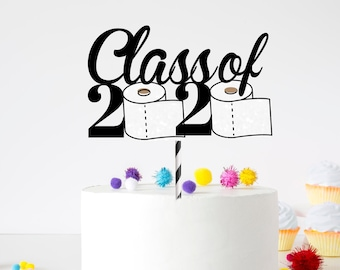 Graduation cake topper, grad cake topper, graduate decoration, prom, class of 2020  graduation topper,cake topper, quarantine cake topper