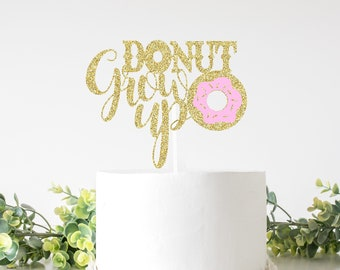 Donut grow up cake topper, donut grow up party, donut grow up topper, donut cake topper, smashcake topper, first birthday topper
