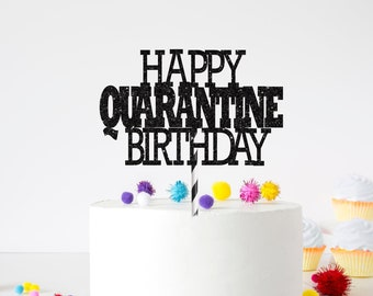 Quarantine birthday cake topper, Custom Cake Topper, Personalized Cake Topper, birthday cake topper, Quarantine birthday