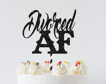 Divorced AF Cake Topper, Divorce Cake Topper, Single AF Cake Topper, Divorced Party Decor, Boy Bye