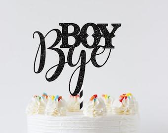 Boy Bye cake topper, Divorced AF Cake Topper, Divorce Cake Topper, Single AF Cake Topper, Divorced Party Decor, Boy Bye