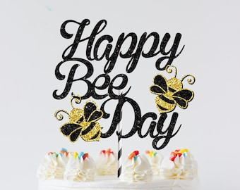 Bee Cake topper, bee topper, Birthday cake topper, Bee birthday cake topper, bee party, Happy bee day cake topper, Happy bee day, smashcake