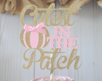 Cutest pumpkin in the patch cake topper, pink  pumpkin cake topper, pumpkin cake topper, Pumkin cake topper, Baby shower cake topper,