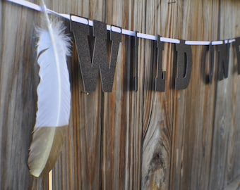 Wild one Banner, Wild One Birthday Banner, Wild One Party