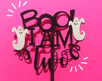 Boo I am two cake topper, Halloween Party, Halloween birthday, ghost cake topper