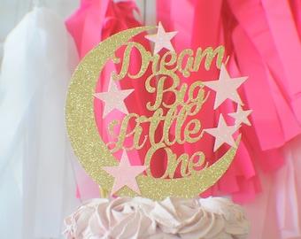 Moon cake toppe, Dream big little one cake topper, twinkle little star cake topper, babyshower cake topper, first birthday cake topper,