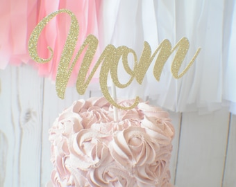Mothers Day cake Topper, mom cake topper, Mother's day cake topper, Mothersday party decor,