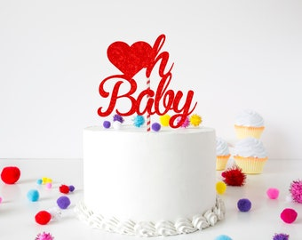 Oh baby cake topper, baby shower cake topper, new baby cake topper, first birthday cake topper, valentine cake topper