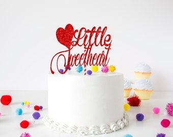 Little sweetheart cake topper, valentines cake topper, first birthday cake topper, smashcake topper, Valentine