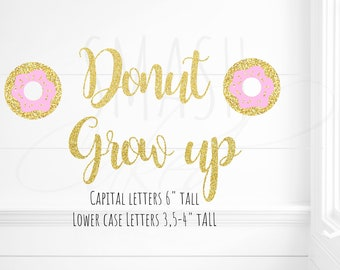Donut grow up banner, Donut Banner, donut grow up party, Donut party, donut garland