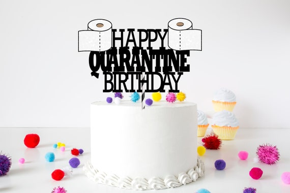 Super Quarantine Birthday Cake Topper Toilet Paper Cake Topper Custom Personalised Birthday Cards Petedlily Jamesorg