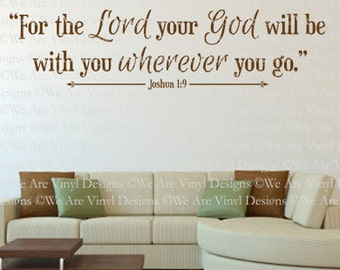 Christian Wall Decal. For The Lord Your God - CODE 278